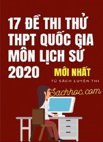 17 de thi thu thpt quoc gia 2020 mon lich su moi nhat - 17 Đề thi thử THPT Quốc gia 2020 môn Lịch sử mới nhất