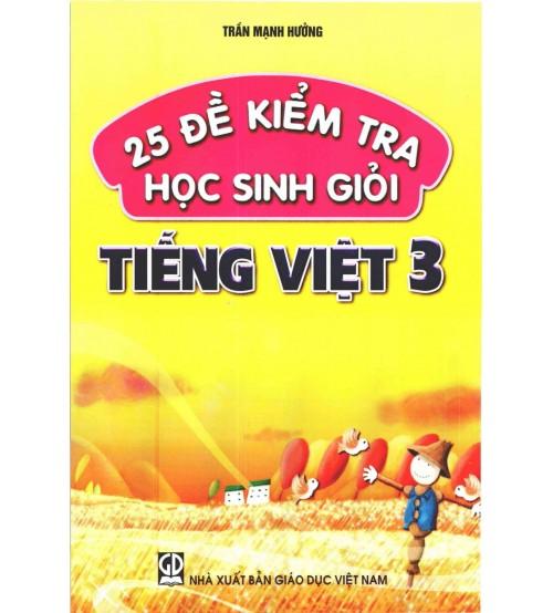 25 de kiem tra hoc sinh gioi tieng viet 3 - 25 đề kiểm tra học sinh giỏi Tiếng Việt 3