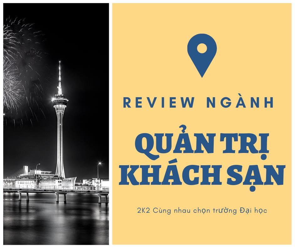 review nganh quan tri khach san cho hoc sinh cuoi cap - Review ngành Quản trị khách sạn cho học sinh cuối cấp