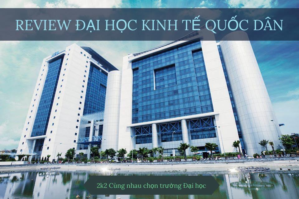review truong dai hoc kinh te quoc dan - Review trường Đại học Kinh tế quốc dân